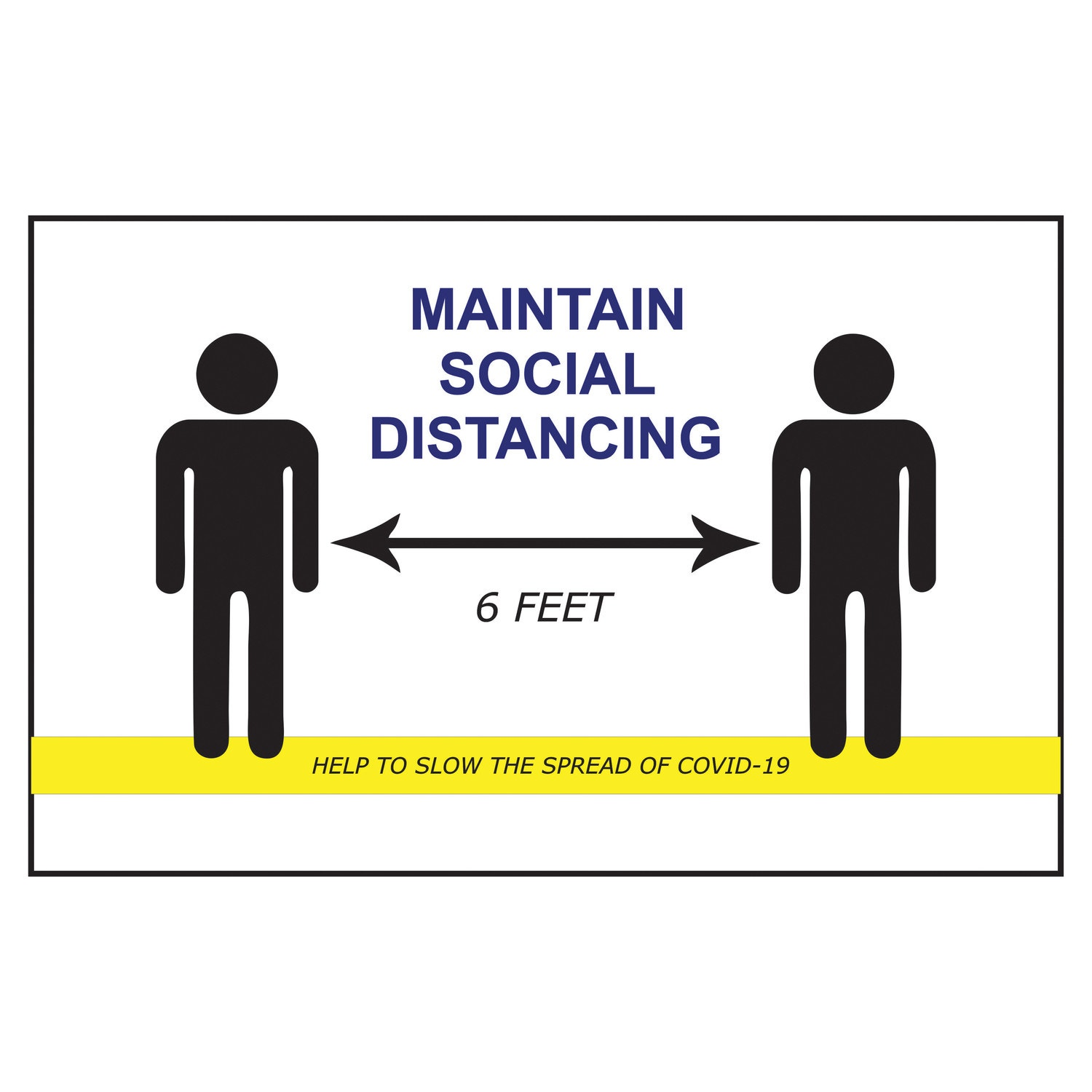 Maintain Social Distancing Sign Safety And Regulatory Signs Signage Office Supplies And Equipment Open Catalog American Hotel Site